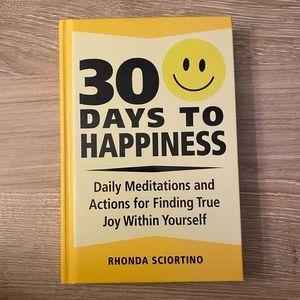 2/$25 30 Days to Happiness by Rhonda Sciortino